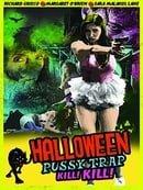 Halloween Pussy Trap Kill Kill