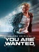You Are Wanted                                  (2017- )