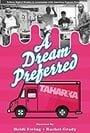 A Dream Preferred                                  (2015)