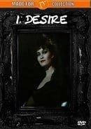 I, Desire