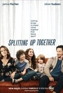 Splitting Up Together                                  (2018)