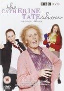 The Catherine Tate Show : Series Three