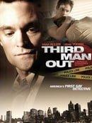 Third Man Out                                  (2005)
