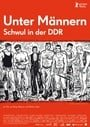 Among Men: Gay in East Germany