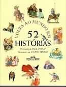 Volta Ao Mundo Em 52 Historias - Illustrated Book (Em Portugues do Brasil)