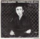 Clones (We