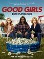 Good Girls                                  (2018- )