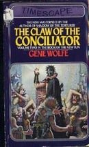 Claw of the Conciliator (Book of the New Sun, Vol. 2)