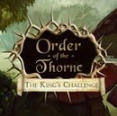 Order Of The Thorne: The King