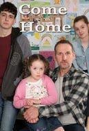 Come Home                                  (2018- )