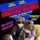 The American Andventures of Surelick Holmes