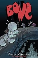Bone: Ghost Circles v. 7 (Bone Reissue Graphic Novels)