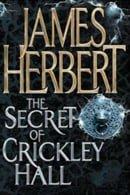 The Secret of Crickley Hall - James Herbert