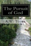 The Pursuit of God - A. X. Tozer