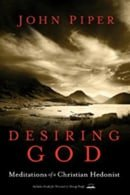 Desiring God - John Piper