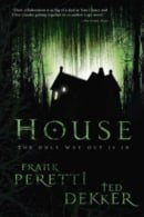 House - Ted Dekker, Frank Peretti