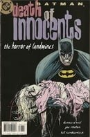 Batman: Death of Innocents : The Horror of Landmines