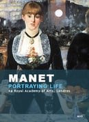 Manet: Portrying Life