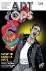 Art Ops Vol. 1: How to Start a Riot