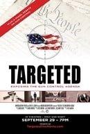 Targeted: Exposing the Gun Control Agenda                                  (2016)