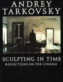 Sculpting in Time: Reflections on the Cinema