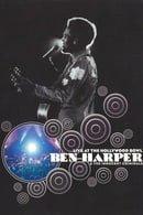 Ben Harper - And The Innocent Criminals - Live At Hollywood Bowl [2003]