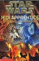 The Day of Reckoning (Star Wars: Jedi Apprentice, Book 8)