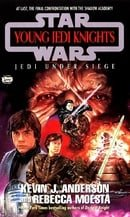 Jedi Under Siege (Star Wars: Young Jedi Knights #6)