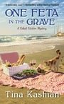 One Feta in the Grave (A Kebab Kitchen Mystery)