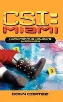 Harm for the Holidays: Misgivings (Csi: Miami)
