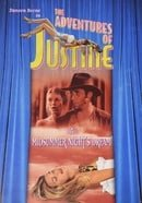 The Adventures Of Justine #2: A Midsummer Night