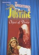 The Adventures Of Justine #3: Object Of Desire (Unrated)