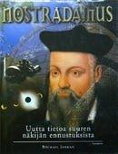 Nostradamus – uutta tietoa suuren näkijän ennustuksista