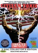 Citizen Toxie: The Toxic Avenger IV (Unrated Director