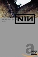 Nine Inch Nails Live - And All That Could Have Been