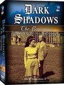 Dark Shadows: The Beginning 2