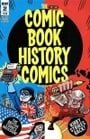 Comic Book History of Comics Volume 2 (2017)