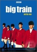 Big Train                                  (1998-2002)