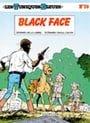 Les Tuniques Bleues, Black Face