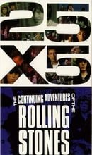 25x5: The Continuing Adventures of the Rolling Stones