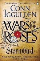 Wars of the Roses: Stormbird : Conn Iggulden