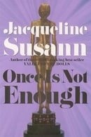 Once Is Not Enough (Jacqueline Susann)
