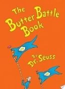 The Butter Battle Book: (New York Times Notable Book of the Year) (Classic Seuss)