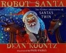 Robot Santa: The Further Adventures of Santa