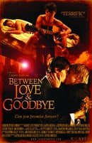 Between Love & Goodbye                                  (2008)