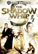 Shadow Whip (Special Edition)
