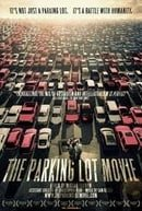 The Parking Lot Movie (Independent Lens)