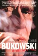 Bukowski: Born Into This