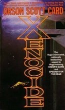 Xenocide: Number 3 in series (Ender Saga)