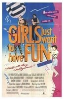 Girls Just Want to Have Fun                                  (1985)